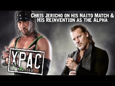 Chris Jericho on Naito Match, His Reinvention as the Alpha & More With X-Pac - X-Pac 12360 Ep. 93