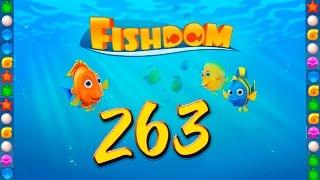 Fishdom: Deep Dive level 263 Walkthrough