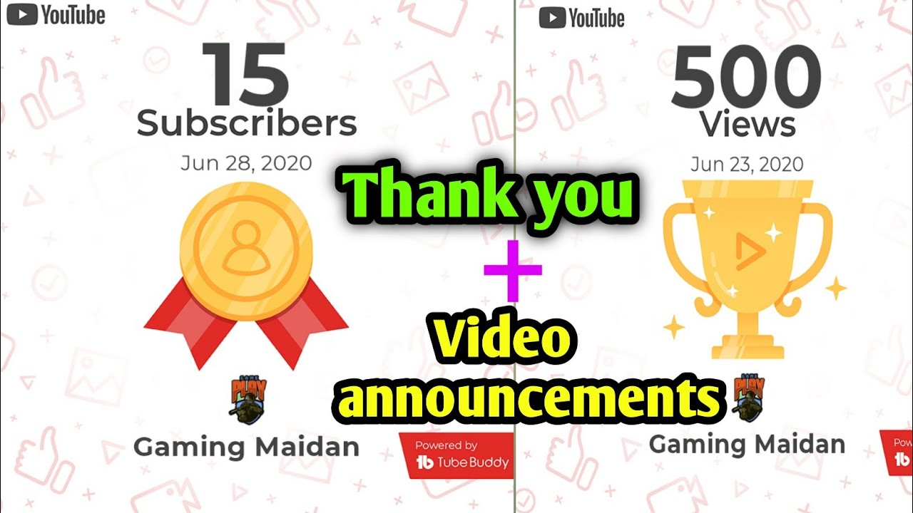 Thank you for 500 views and 15 subscriber | video anouncement | Gaming maidan
