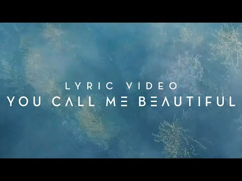 You Call Me Beautiful   Official Planetshakers Lyric Video