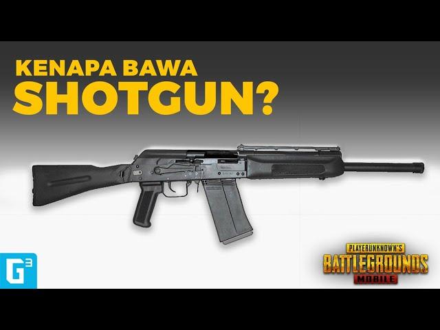 KENAPA HARUS BAWA SHOTGUN DI PUBG? INI ALASANNYA! | PUBG Mobile