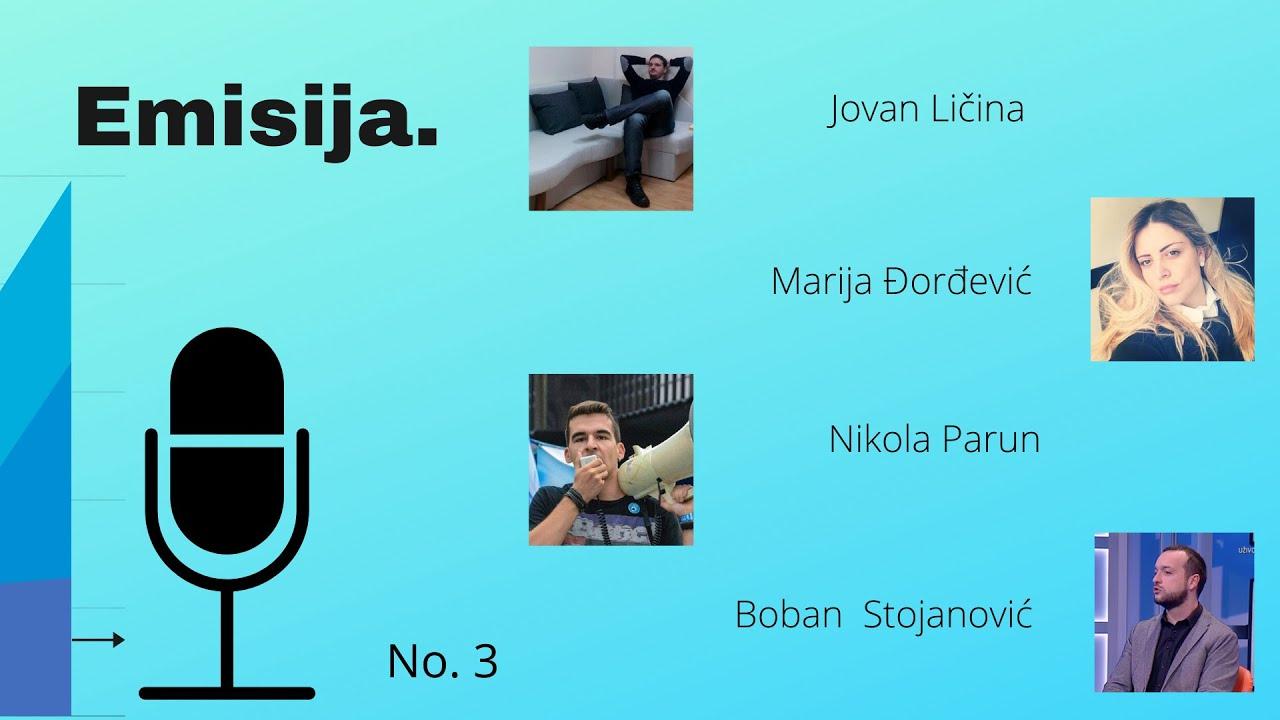 EMISIJA (E3): Ličina, Đorđević, Parun, Stojanović