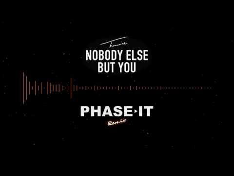 Trey Songz - Nobody Else But You (Phase It Remix)