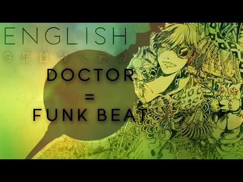 Doctor = Funk Beat english ver. 【Oktavia】ドクター=ファンクビート