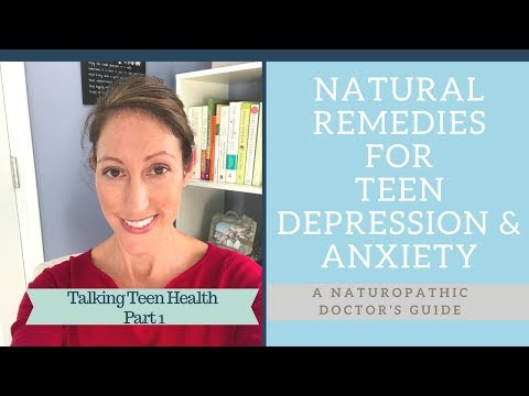 How to Treat Anxiety and Depression Naturally in Teenagers – Esp Teenage Girls Teenage Health Tips