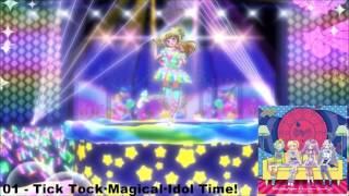 Idol Time PriPara - Tick Tock・Magical・Idol Time! (FULL)