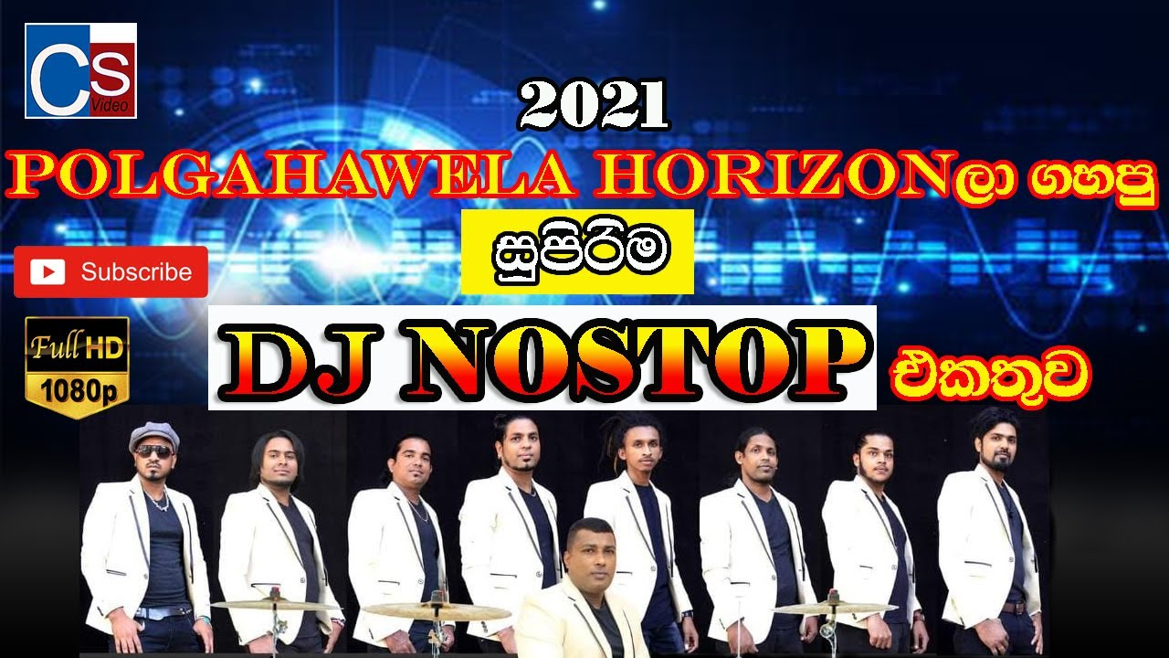 Polgahawela Horizon Dj Nonstop 2021 I Best Dj Nonstop I Corona Dj Nonstop 2021 Horizon ISL LIVE SHOW