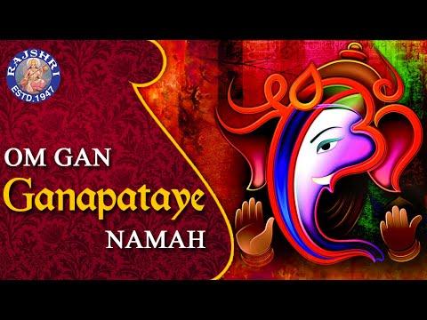 Om Gan Ganapataye Namah 108 Times - Shri Ganesh Mantra - Popular Ganesh Mantra