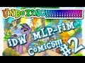 My Little Pony Friendship is Magic IDW Comics unboxing Issue 2 Midtown exclusive