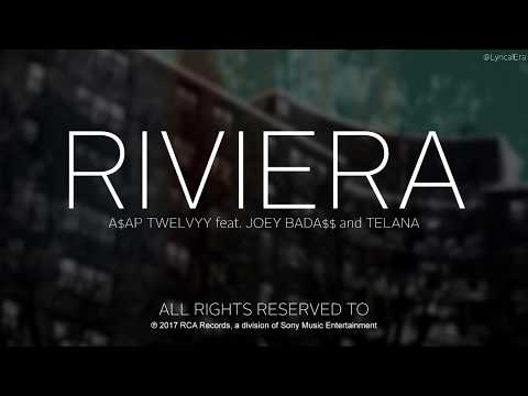 A$AP Twelvyy feat. Joey Bada$$ & Telana - Riviera (Official Lyrics) | 12