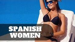 Spanish women - dating hot girls from Spain