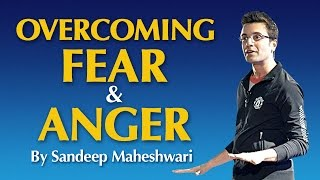 Overcoming Fear and Anger by Sandeep Maheshwari in Hindi