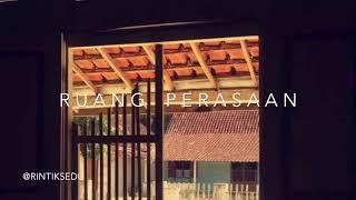 Video Ruang Perasaan. Cr; @rintiksedu @ntsana download MP3, 3GP, MP4, WEBM, AVI, FLV November 2018
