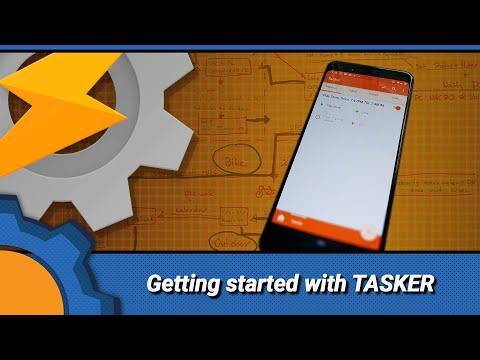 TASKER: Getting Started