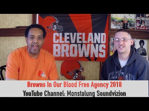 Browns In Our Blood Free Agency 2018 Cleveland Browns Football