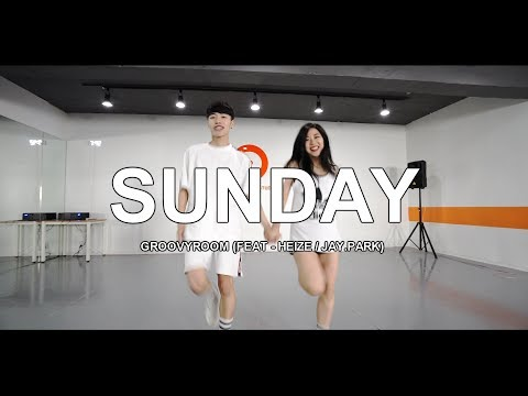 SUNDAY - GROOVYROOM / CHOREOGRAPHY - SEONGCHAN HONG