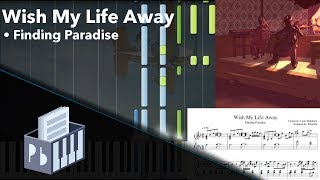 Wish My Life Away - Finding Paradise [Piano Tutorial] (Synthesia) // Pianobin + Sheets/Midi