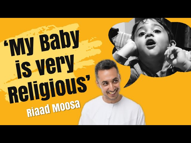 My 2 year old child is very religious - Riaad Moosa Comedy