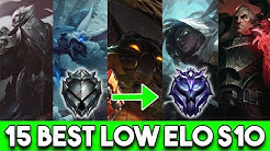 15 Champs That Will Save You From Low Elo Season 10 | Best Champs To Climb From Bronze, Silver, Gold