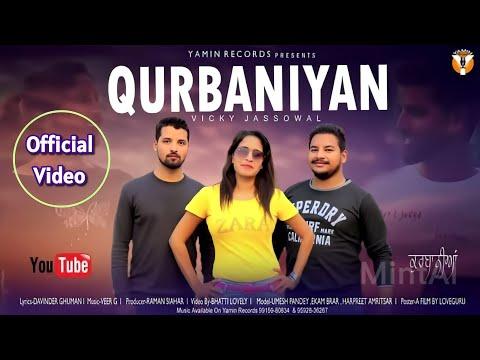 Qurbaniyan : Vicky Jassowal || Full Video Song || Lyrics : Davinder Ghuman || Yamin Records
