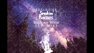 smokin basses exclusive lp mix black and white mitnick