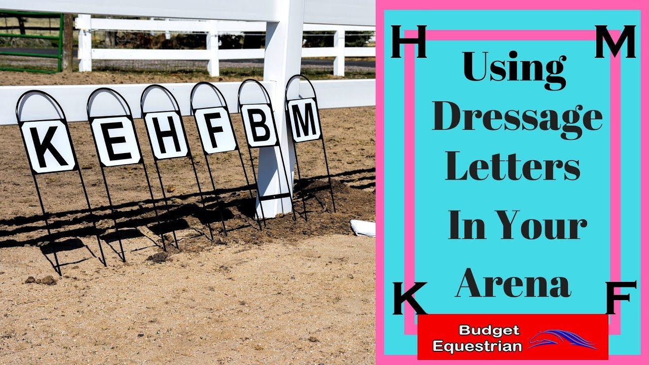how to set up dressage letters in your riding arena