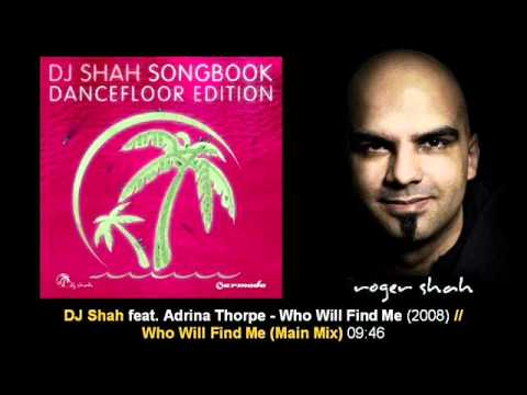 dj shah feat adrina thorpe who will find me