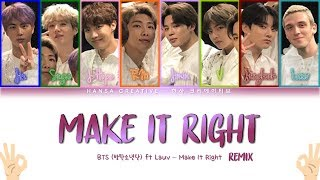 BTS ft Lauv  - 'Make It Right REMIX' Lyrics Color Coded (Han/Rom/Eng)