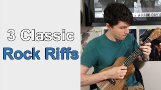 Learn 3 Classic Rock Riffs on Ukulele - rock and roll music ukulele