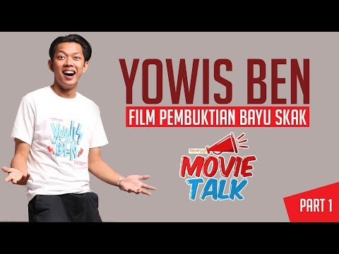 YOWIS BEN - Film Pembuktian Bayu Skak [Part 1]