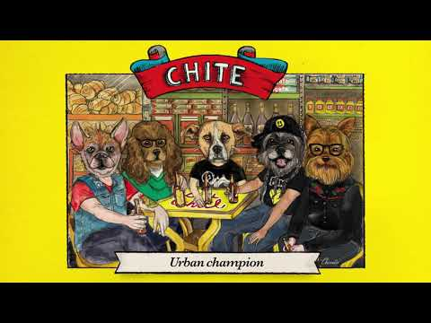 Chite -  Urban Champion
