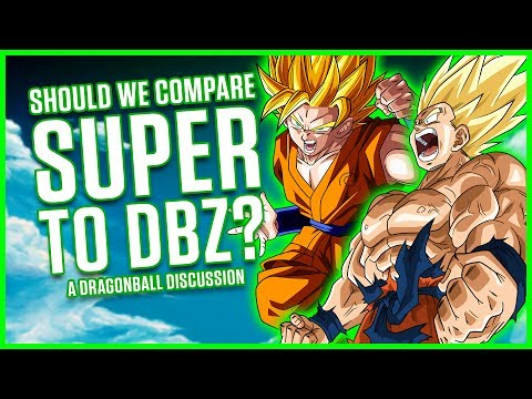 SHOULD WE COMPARE DRAGON BALL SUPER TO Z? | A Dragonball Discussion