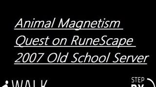 Animal Magnetism Quest on RuneScape 2007 Old School Server