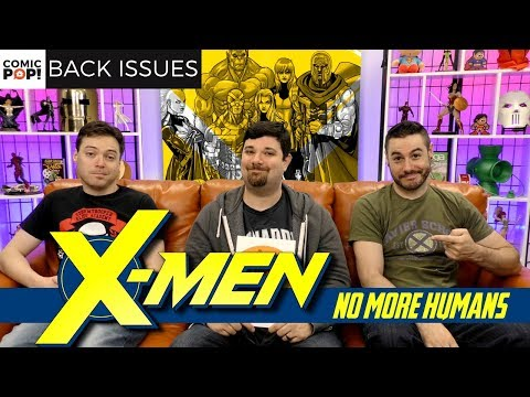 The X-Men Save The World   X-Men: No More Humans   Back Issues