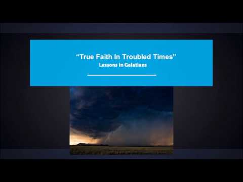 True Faith In Troubled Times