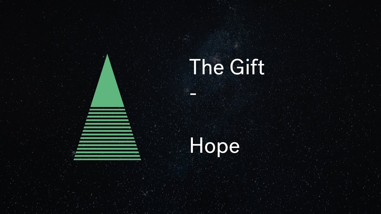 The Gift : Hope Cover Image