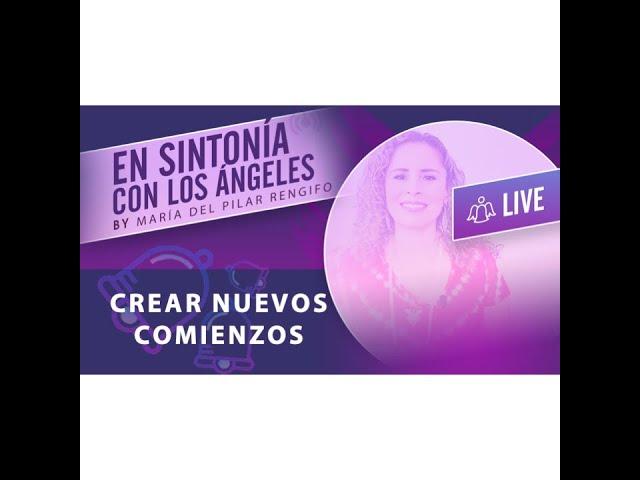 Mensaje de los Ángeles- Nuevos Comienzos