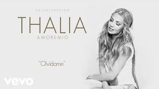 Thalía - Olvídame (Cover Audio)