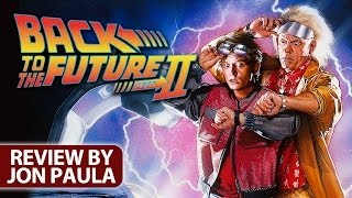 Back To The Future Part II -- Movie Review #JPMN