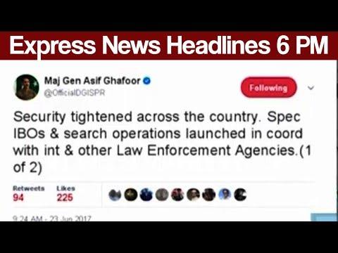 Express News Headlines - 06:00 PM - 23 June 2017