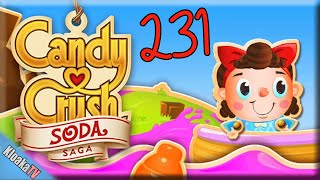 Candy Crush Soda Saga - Level 231 Gameplay Playthrough (3 Stars)