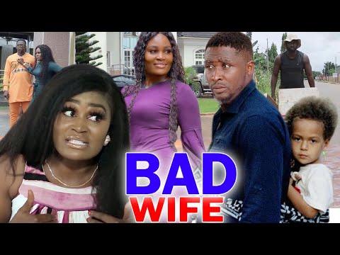 Download Bad Wife Full Movie Season 5&6  - Chizzy Alichi 2020 Latest Nigerian Nollywood Movie Full HD