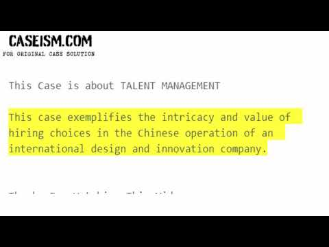 Talent Recruitment at frog design Shanghai, Chinese Version Case Study Help - Caseism.com
