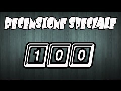 RECENSIONE SPECIALE - 100