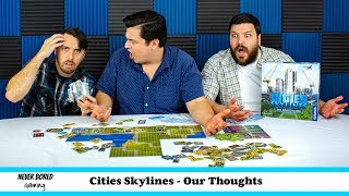 Cities Skylines - Our Thoughts (Board Game)