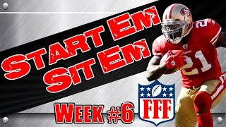 Week 6 start'em sit'em || sleepers || waivers || 2014 fantasy football