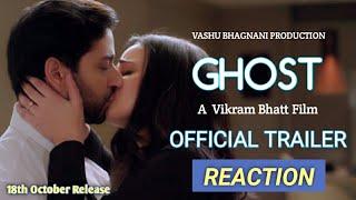 Ghost - Official Trailer Review | Sanaya Irani | Shivam bhargav | Vikram bhatt
