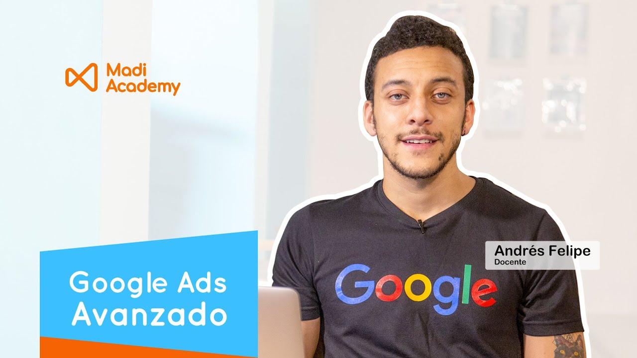 2. Presentación del Curso de Google Ads Avanzado | Andrés Felipe Morales