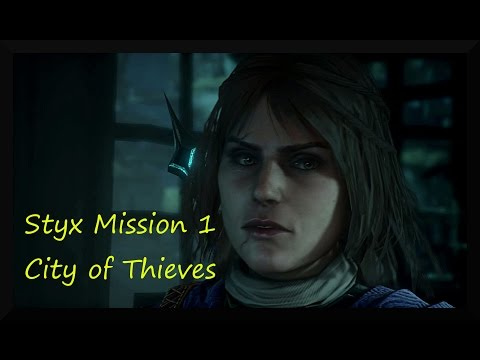 Styx : Shards of Darkness - Mission 1 - The City of Thieves - All Posters