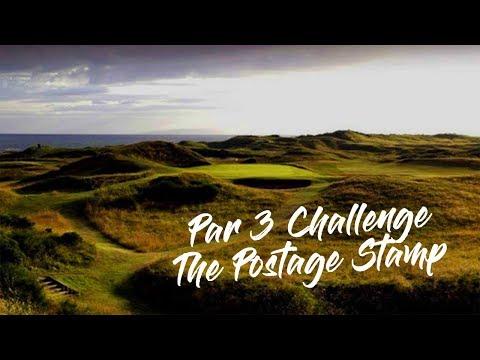 Par 3 Challenge | The Postage Stamp | Royal Troon